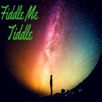 FiddleMeTiddle